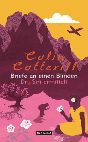 Colin Cotterill: Briefe an einen Blinden