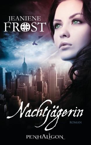 Jeaniene Frost: Nachtjägerin