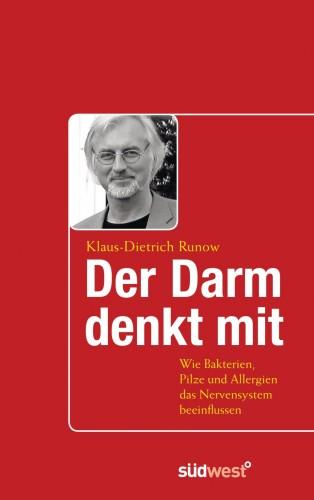 Klaus-Dietrich Runow: Der Darm denkt mit