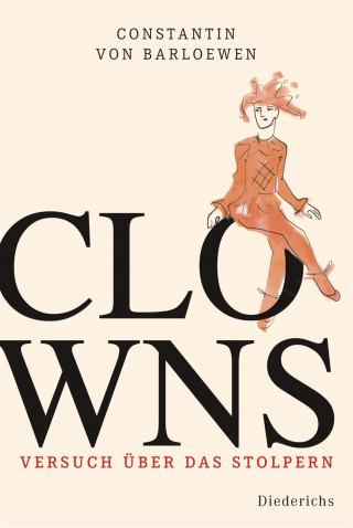 Constantin von Barloewen: Clowns
