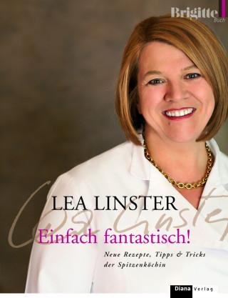 Léa Linster: Einfach fantastisch!