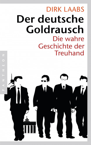 Dirk Laabs: Der deutsche Goldrausch