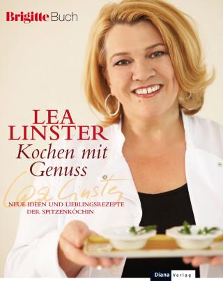 Léa Linster: Kochen mit Genuss