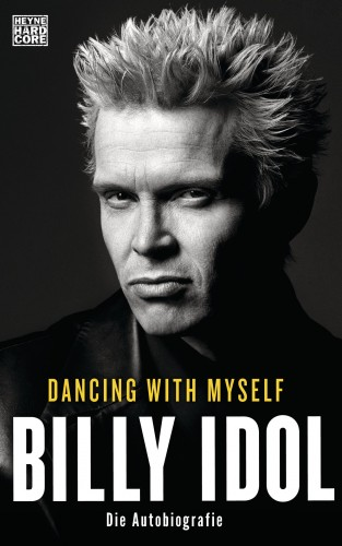 Billy Idol: Dancing With Myself