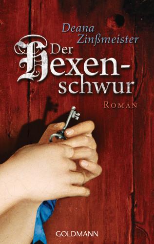 Deana Zinßmeister: Der Hexenschwur