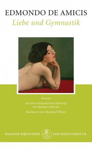 Edmondo de Amicis: Liebe und Gymnastik