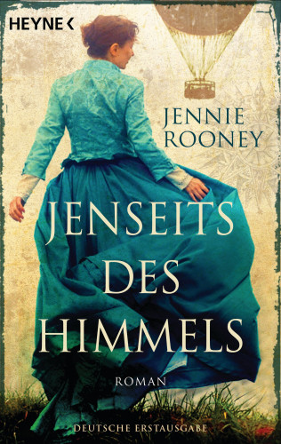 Jennie Rooney: Jenseits des Himmels