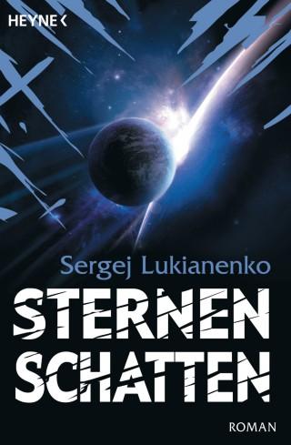 Sergej Lukianenko: Sternenschatten