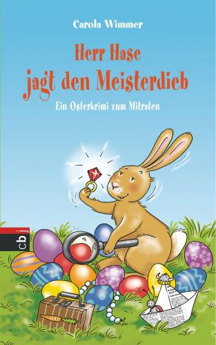 Carola Wimmer: Herr Hase jagt den Meisterdieb