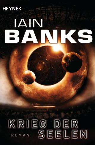 Iain Banks: Krieg der Seelen
