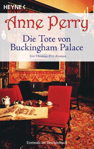 Anne Perry: Die Tote von Buckingham Palace