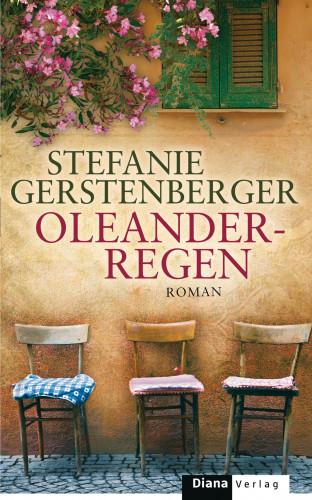 Stefanie Gerstenberger: Oleanderregen