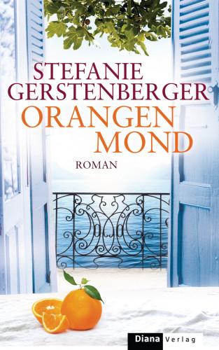 Stefanie Gerstenberger: Orangenmond