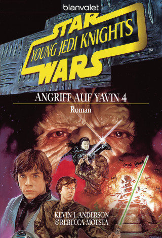 Kevin J. Anderson, Rebecca Moesta: Star Wars. Young Jedi Knights 6. Angriff auf Yavin 4