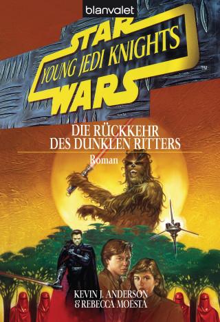Kevin J. Anderson, Rebecca Moesta: Star Wars. Young Jedi Knights 5. Die Rückkehr des Dunklen Ritters