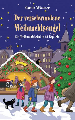 Carola Wimmer: Der verschwundene Weihnachtsengel