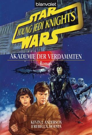 Kevin J. Anderson: Star Wars. Young Jedi Knights 2. Akademie der Verdammten