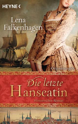 Lena Falkenhagen: Die letzte Hanseatin