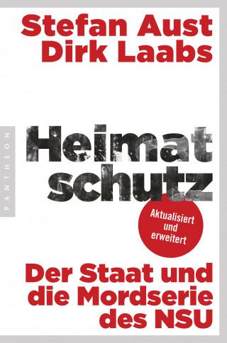 Stefan Aust, Dirk Laabs: Heimatschutz