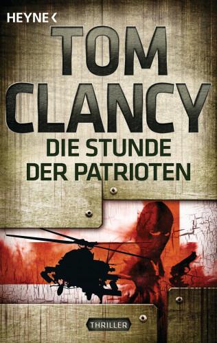 Tom Clancy: Die Stunde der Patrioten