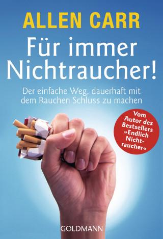 Allen Carr: Für immer Nichtraucher!