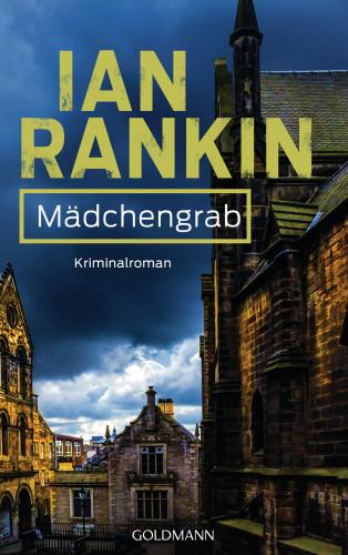 Ian Rankin: Mädchengrab - Inspector Rebus 18