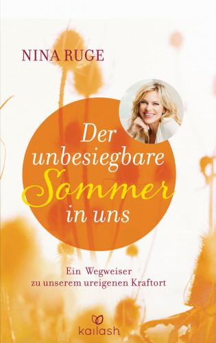 Nina Ruge: Der unbesiegbare Sommer in uns