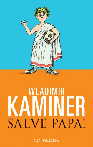 Wladimir Kaminer: Salve Papa!