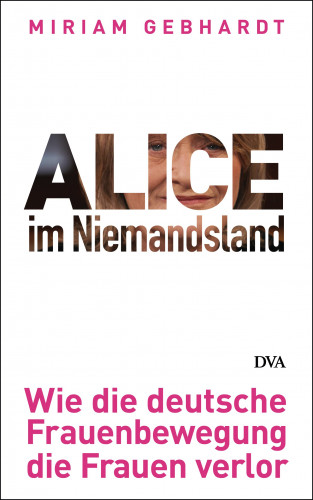 Miriam Gebhardt: Alice im Niemandsland