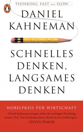 Daniel Kahneman: Schnelles Denken, langsames Denken