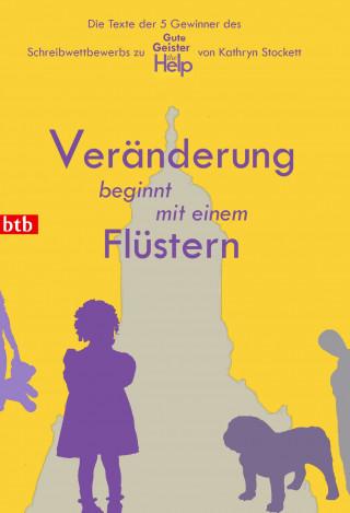 Anne-Catrin Jacob, Marc Bensch, Ewa Zeibig, Jenny Bünnig, Lolita Büttner: Veränderung beginnt mit einem Flüstern