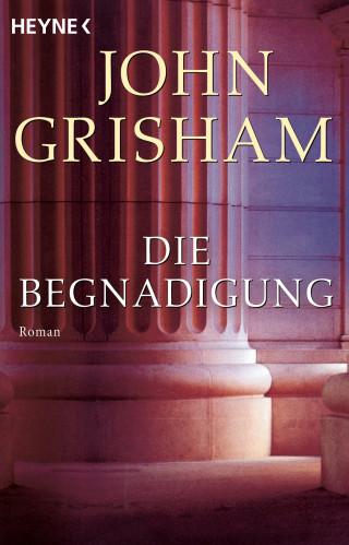John Grisham: Die Begnadigung