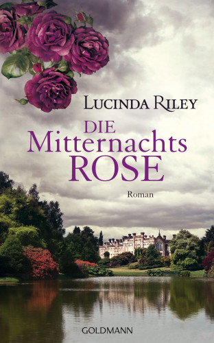 Lucinda Riley: Die Mitternachtsrose