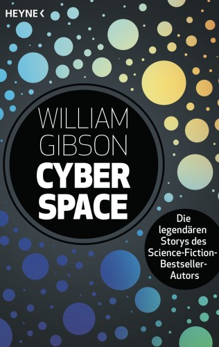 William Gibson: Cyberspace -