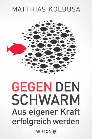 Matthias Kolbusa: Gegen den Schwarm