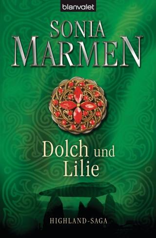 Sonia Marmen: Dolch und Lilie