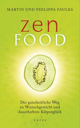 Martin und Philippa Faulks: Zen Food