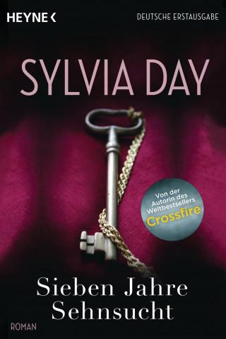 Sylvia Day: Sieben Jahre Sehnsucht