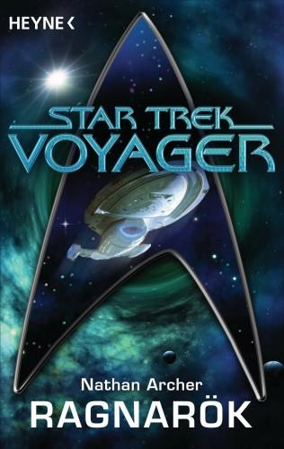 Nathan Archer: Star Trek - Voyager: Ragnarök
