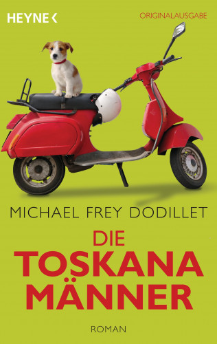 Michael Frey Dodillet: Die Toskanamänner