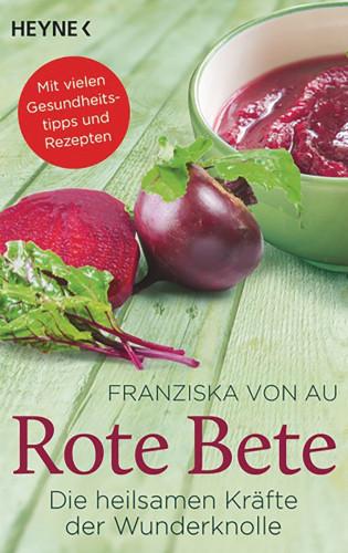 Franziska von Au: Rote Bete