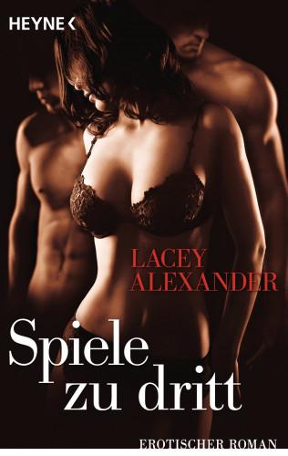 Lacey Alexander: Spiele zu dritt