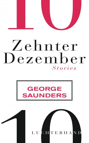 George Saunders: Zehnter Dezember