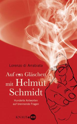 Lorenzo di Arrabiata: Auf ein Gläschen mit Helmut Schmidt