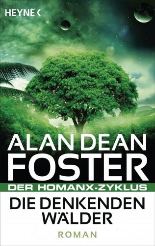 Alan Dean Foster: Die denkenden Wälder