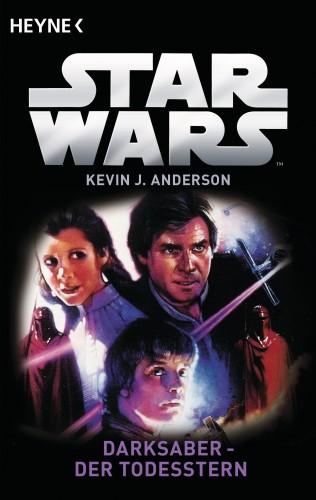 Kevin J. Anderson: Star Wars™: Darksaber - Der Todesstern