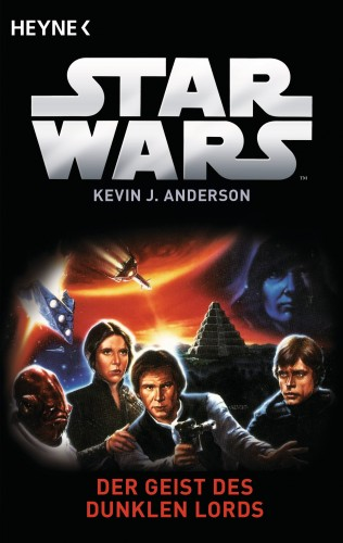 Kevin J. Anderson: Star Wars™: Der Geist der Dunklen Lords