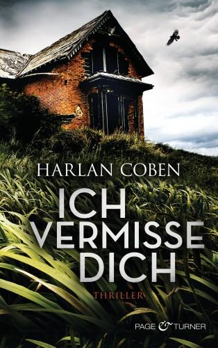 Harlan Coben: Ich vermisse dich