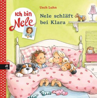 Usch Luhn: Ich bin Nele - Nele schläft bei Klara