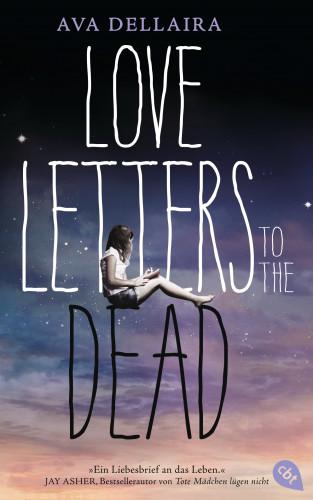 Ava Dellaira: Love Letters to the Dead